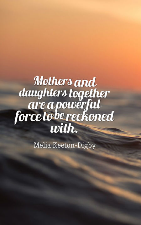 Mothers And Daughters Are A Powerful Force - Mother Daughter ...