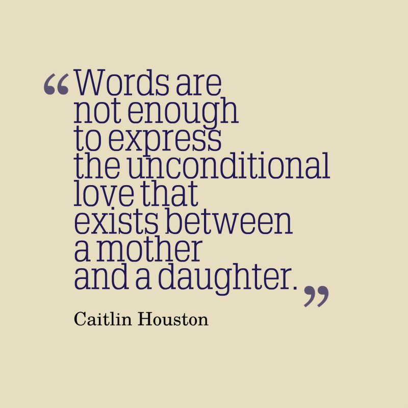 Best Mother Daughter Quotes 80 Best Mother Daughter Quotes Pictures   MomCanvas Best Mother Daughter Quotes